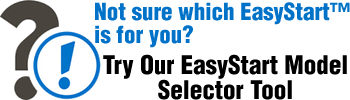 EasyStart Model Selector - Which EasyStart Is for Me?